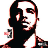 Listen to Thank Me Later by Drake on @AppleMusic.