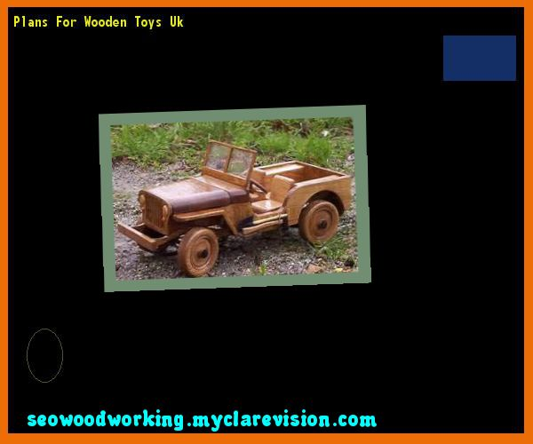 Plans For Wooden Toys Uk 093522 - Woodworking Plans and Projects!