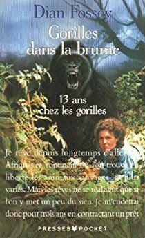 Gorilles dans la brume par Dian Fossey