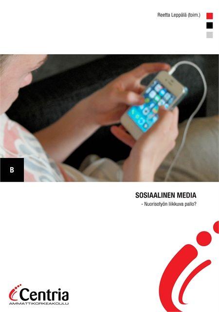 Sosiaalinen media - Nuorisotyön liikkuva pallo? -julkaisu ilmestynyt