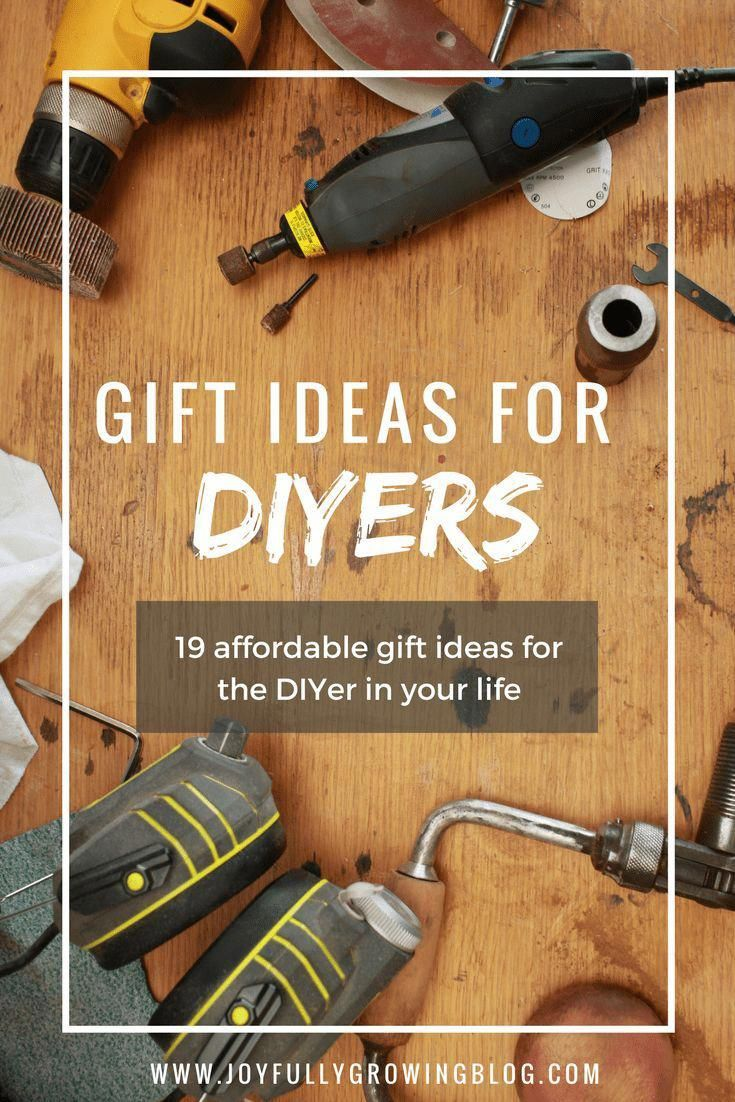 19 Gift Ideas For Diyers Tool Gift Guide Best Tool Gift Ideas Diygiftsforfriends Birthday Gifts For Teens Diy Gifts For Kids Diy Gifts For Friends