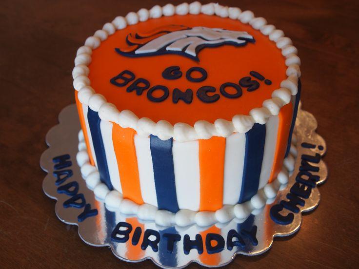 8 Best Mom Images On Pinterest Denver Broncos Cake Birthday Cake