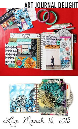Alisa Burke — art journal delight online class.  Goes live March 16, 2015