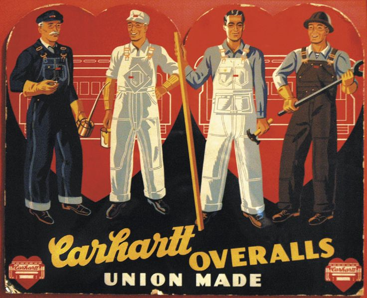 "Back when ""union-made"" meant ""made by union workers"": http://www.insidesyv.com/content/wp-content/uploads/2010/07/Photo-5-Carharttrgb.jpg"