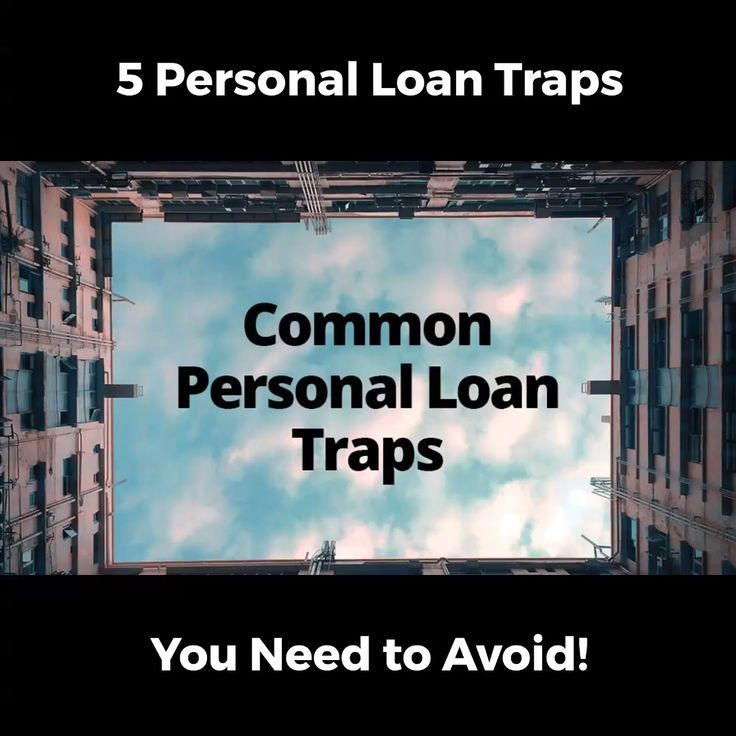 Common Personal Loan Traps Fees Rates Oh My Personal Loans Loan The Borrowers