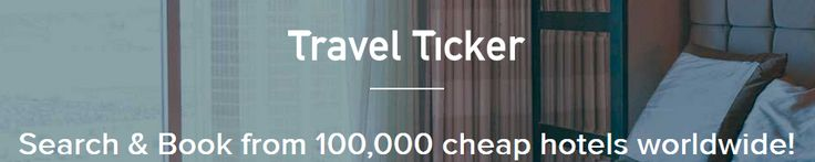 TRAVEL TICKER ANNOUNCES ONLINE HOTEL BOOKING AT ITS BEST