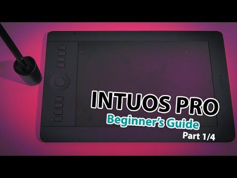 Wacom Intuos Pro Tutorial - Features & Specs [Part 1/4]