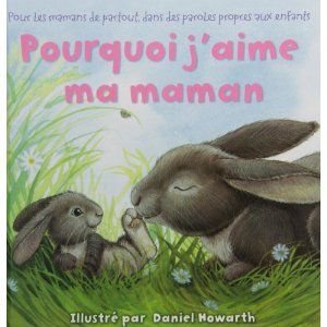Pourquoi j'aime ma maman: Amazon.ca: Daniel Howarth: Books