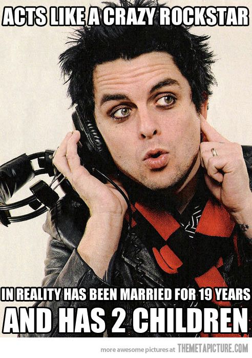When you think about it he probably has a more normal family life than any other 'crazy rock star'