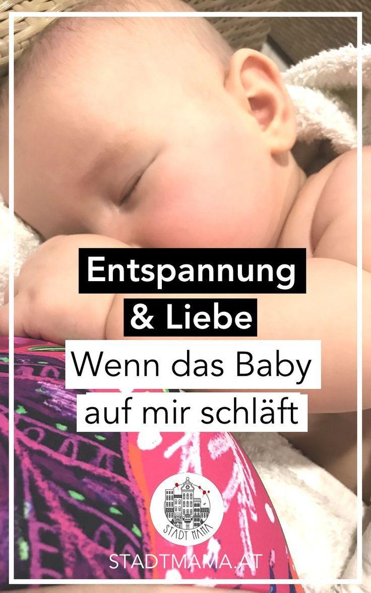 Entspannung und Liebe. Manche Babys schlafen überall und immer und andere nicht. Was es braucht? Geduld, Liebe und Körpernähe. Mehr nicht. So war es bei uns #stadtmama #mamablog #mnamablogger #erziehung #aufwachsen #babyschlaf #mamablogger_at