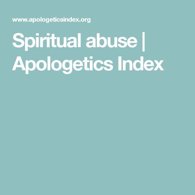 Spiritual abuse   Apologetics Index