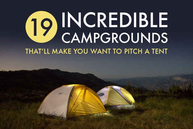 19 Of The Best Places To Camp In America @jmedsker We were just talking about places in Texas!