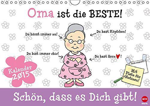 """Der Wandkalender """"Oma ist die Beste"""" ist ein wundervolles Geschenk für Deine Oma. Sagen Sie Danke bei Oma, für alles was Sie für Sie getan hat."""