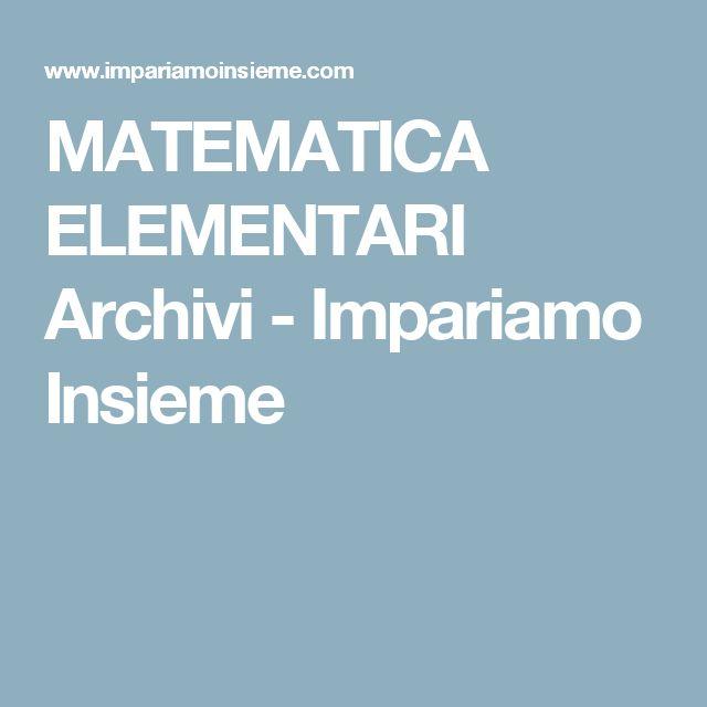 MATEMATICA ELEMENTARI Archivi - Impariamo Insieme