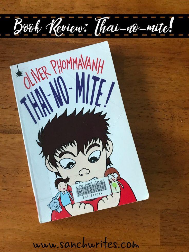 Book Review: Thai-no-mite! by Oliver Phommavanh #AusRead17