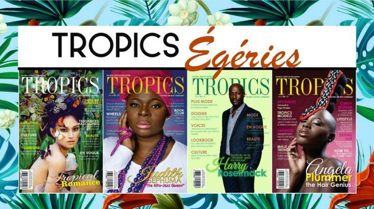 Tropics Magazine - Egerie 2016