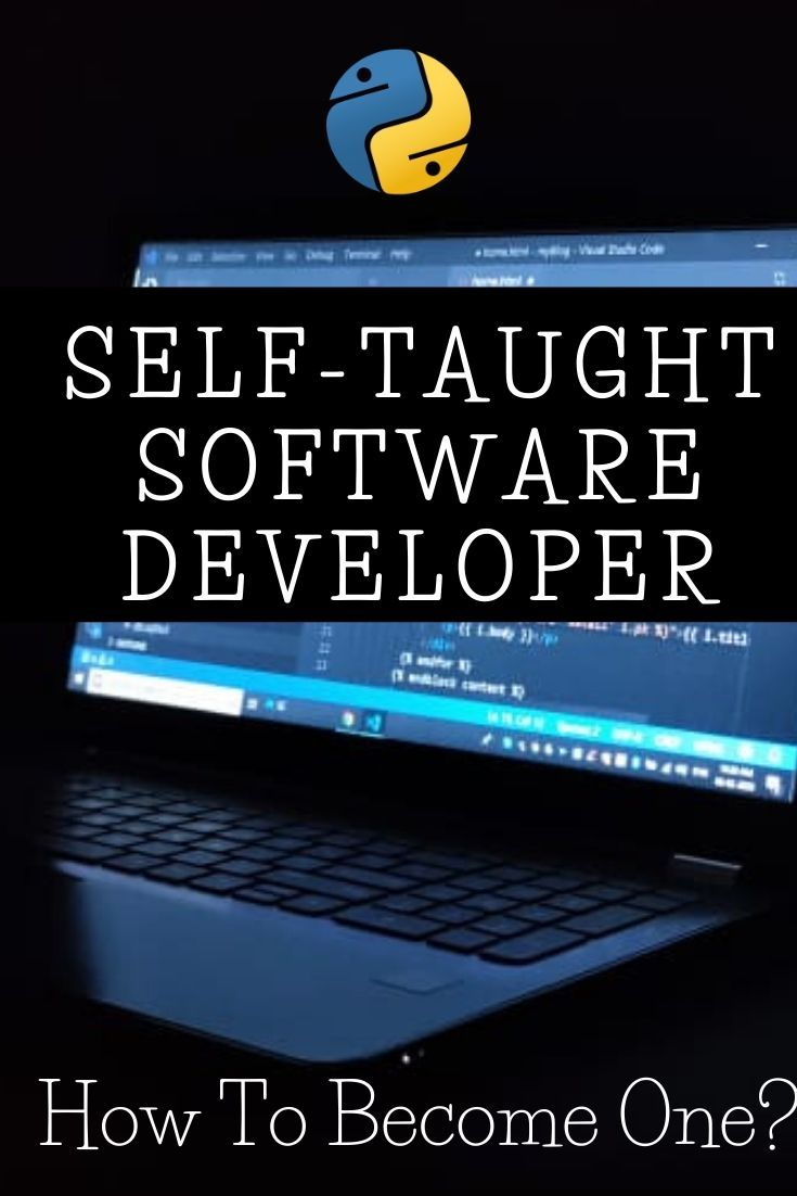 How To Become A Self Taught Software Developer In 2020 Software Development Software Development Life Cycle Teaching