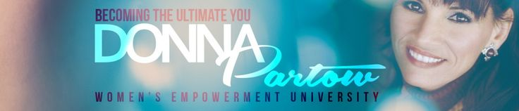 Donna is inspirational! I lover her materials!  Check out Women's Empowerment University!