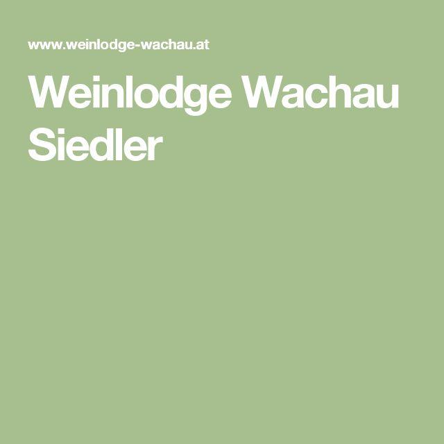 Weinlodge Wachau Siedler