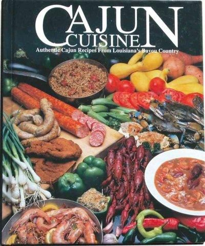 Precision Series Cajun Cuisine: Authentic Cajun Recipes from Louisiana's Bayou Country