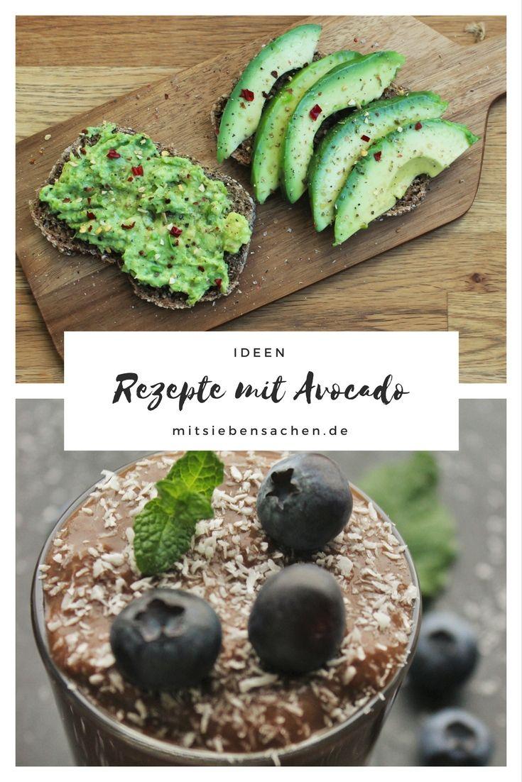 Rezepte mit Avocado: Avocadoschokopudding Guacamole Avocado-Schiffchen mit Gemüse Pasta mit Avocado Avocado-Tomaten-Mozarella-Salat Avocadostreifen im Speckmantel
