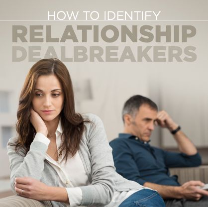How to identify relationship dealbreakers
