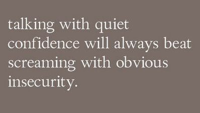 True.: Words Of Wisdom, Remember This, Quote, Life Lessons, Stay Calm, So True, True Stories, Wise Words, Quiet Confidence