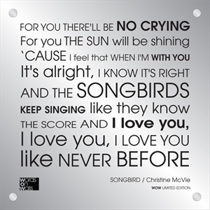 FLEETWOOD MAC - SONGBIRD. I want this to be the song played at my wedding. <3