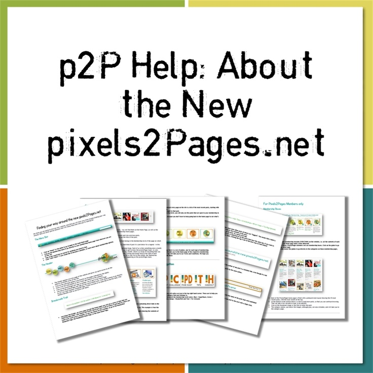 A guide for the new pixels2pages website - Wow!