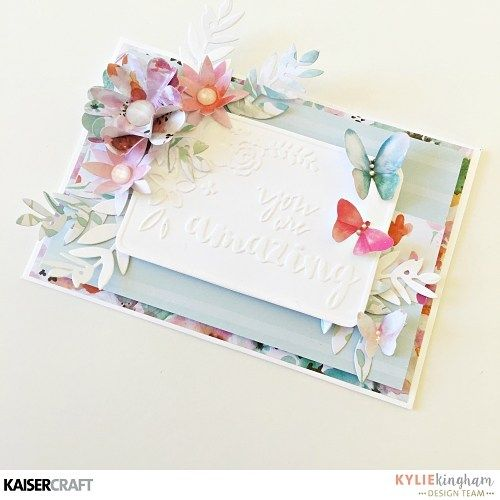 Kaisercraft Design Team Group Post. Wildflower 'You are Amazing' Card with Dry Embossing by Kylie Kingham. Featuring New March Product 2017  'Wildflower'  collection and 'You are Amazing' Embossing Folder. Learn more at kaisercraft.com.au/blog ~ Wendy Schultz ~ Cards 1.