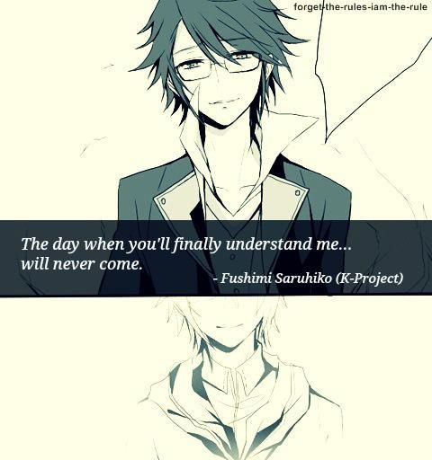 "Sad Boy Alone Quotes: Fushimi Saruhiko ""The Day When You'll Finally Understand"