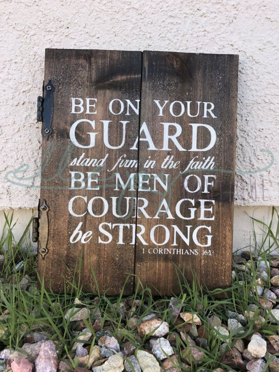 1 Corinthians 16:13 Be On Your Guard Stand Firm in the Faith
