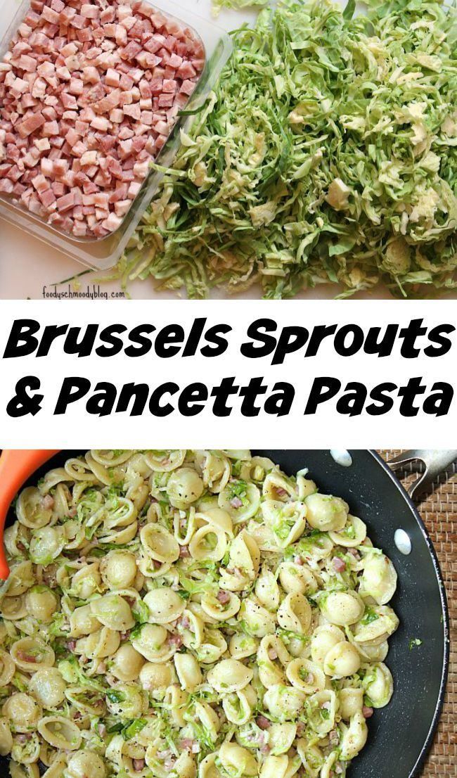 Brussels Sprouts and Pancetta Pasta - Dinner ready in about 20 minutes!