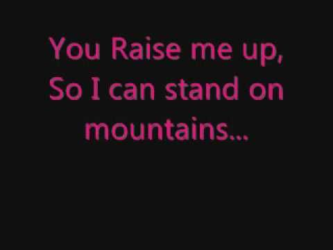 You Raise Me Up - Westlife (Lyrics) - This song gives me chills....... It's beautiful