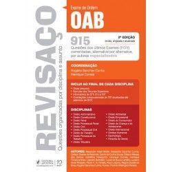 Revisaço - OAB - 915 Questões Comentadas FGV - 2ª Ed. http://www.leinova.com.br/revisaco-oab-questoes-comentadas-dos-exames-realizados-pela-fgv-autor-rogerio-sanches-cunha - Editora #JusPodivm