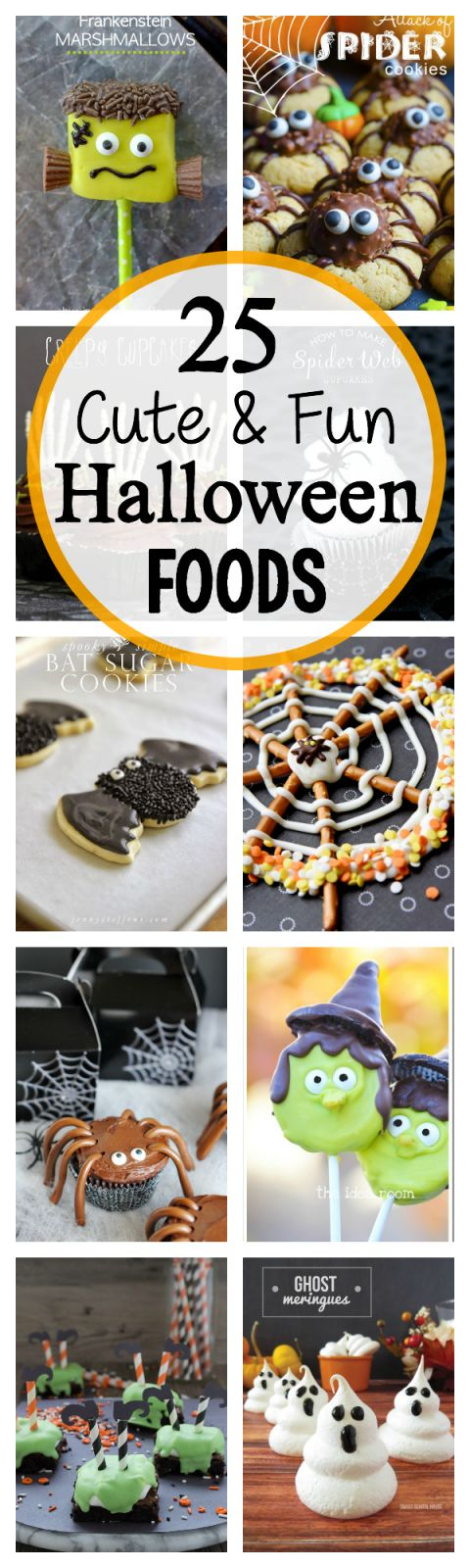 25 Cute and Fun Halloween Food Ideas! great for Halloween parties.
