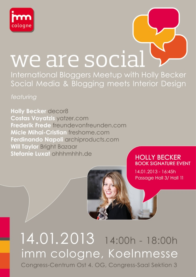 Archilovers and @Archiproducts .com are at @imm cologne and will shortly be taking part in the WE ARE SOCIAL summit an international bloggers meetup and an important social media event!    Follow the live tweets with the hashtag #imm13 and #wearesocial !    Find us at Pure Village - Hall 3.1    #socialmedia #blog #event #amazing