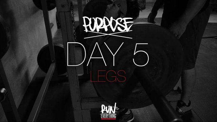 #RELPURPOSE | DAY 5 | LEGS