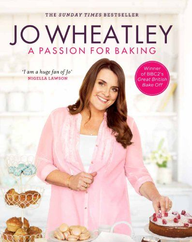 A Passion for Baking by Jo Wheatley http://www.amazon.co.uk/dp/1780338775/ref=cm_sw_r_pi_dp_oi58ub1TN8X9S