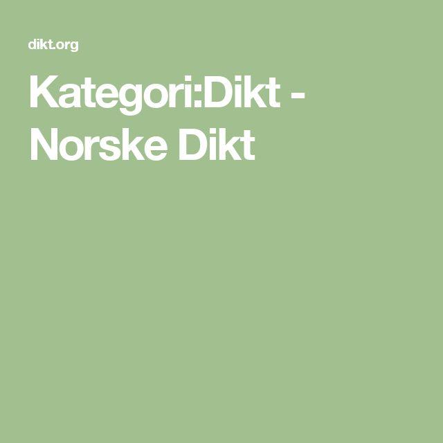 Kategori:Dikt - Norske Dikt
