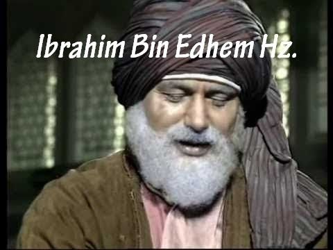 Ibrahim Bin Edhem Hz. - İlahi Aşk - Dini Film - YouTube