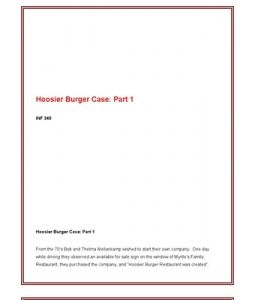 hoosier burger week 2 For more course tutorials visit wwwuoptutorialcom assignment 1 due by day 7 hoosier burger case: part 2 read the hoosier burger scenario on page 128 in chapter 4 ofthe text and address.
