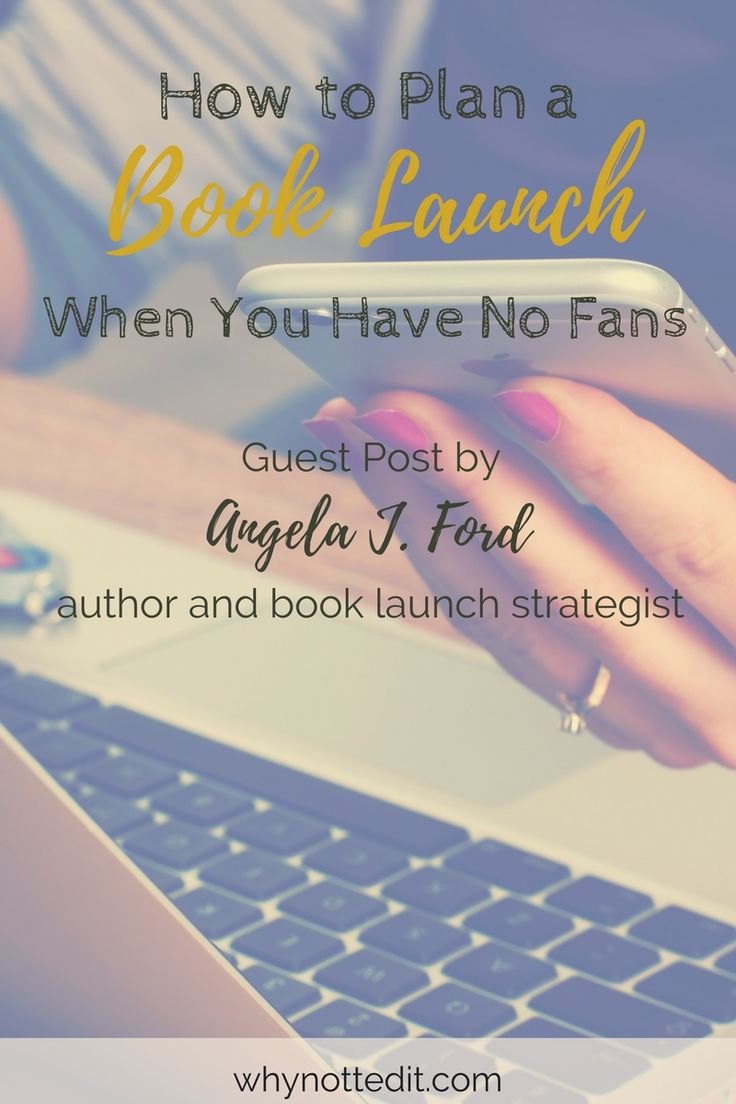 In this guest post from Angela J. Ford, you'll get excellent tips on how to plan a book launch when you're starting from scratch.