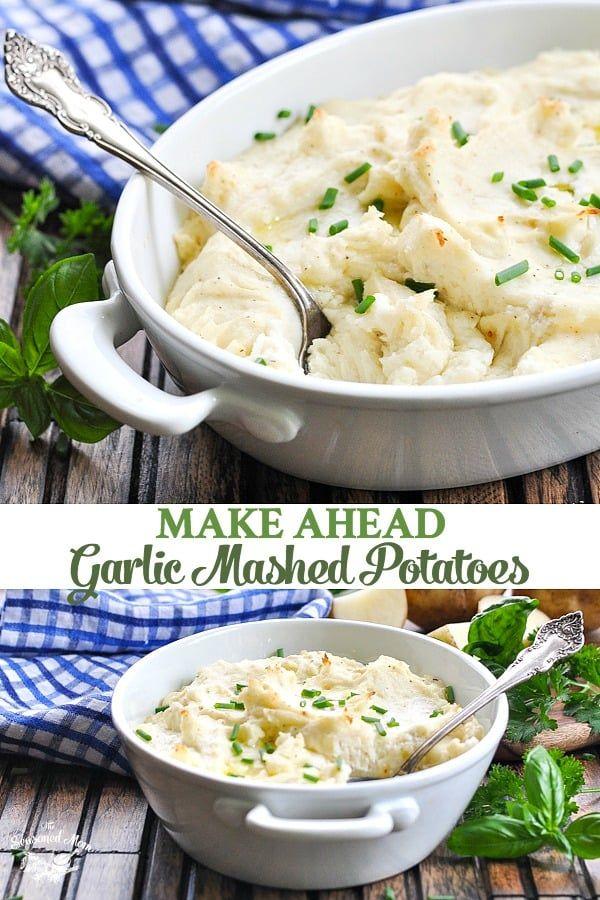 Make Ahead Garlic Mashed Potatoes Recipe Garlic Mashed Potatoes Garlic Mashed Potatoes Recipe Mashed Potato Recipes