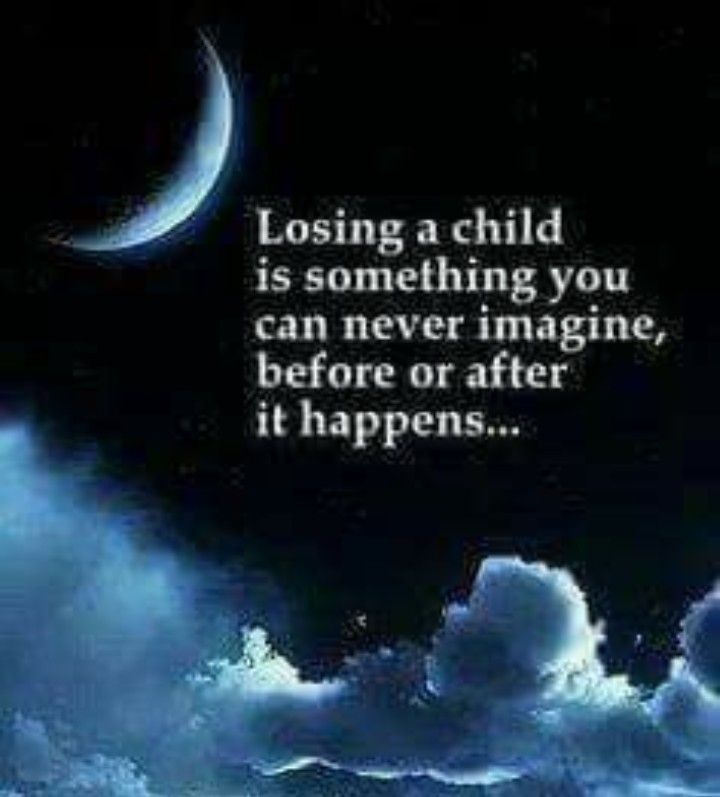 So very true. A child of any age. Missing my son so very much.