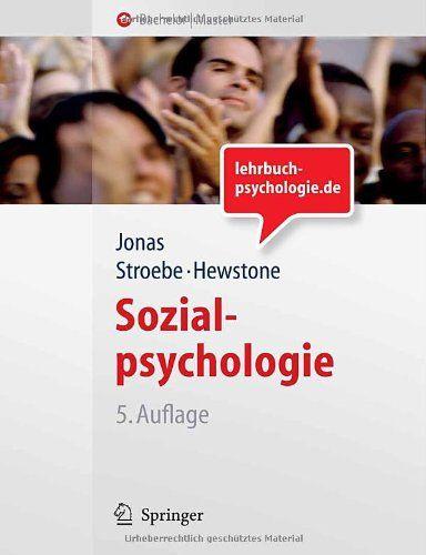 Sozialpsychologie: Eine Einführung (Springer-Lehrbuch) von Klaus Jonas http://www.amazon.de/dp/3540716327/ref=cm_sw_r_pi_dp_ed22vb016KE1W