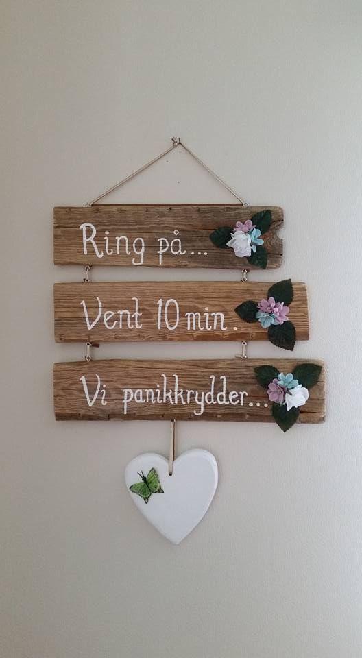Drivved Skilt Mona Nikolaisen
