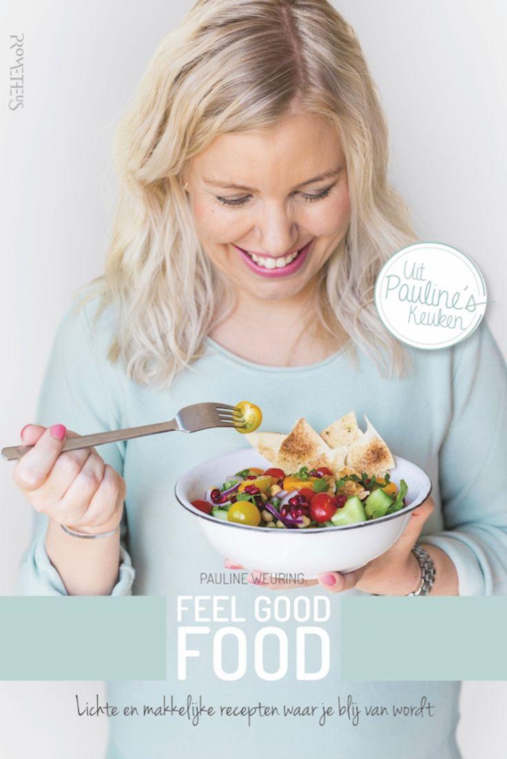 Win! Het boek 'Feel Good Food' van foodblogger Pauline t.w.v. € 19,95