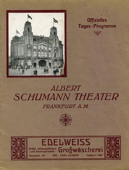 Programm Albert Schumann Theater, Frankfurt A. M. 30 Septbr. 1913. Asta Nielsen in dem Mimodrama Prinz Harlekin's Tod.