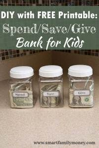 DIY with FREE Printable: Spend/Save/Give Bank for Kids  Money jars for kids